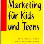 Marketing für Kids und Teens